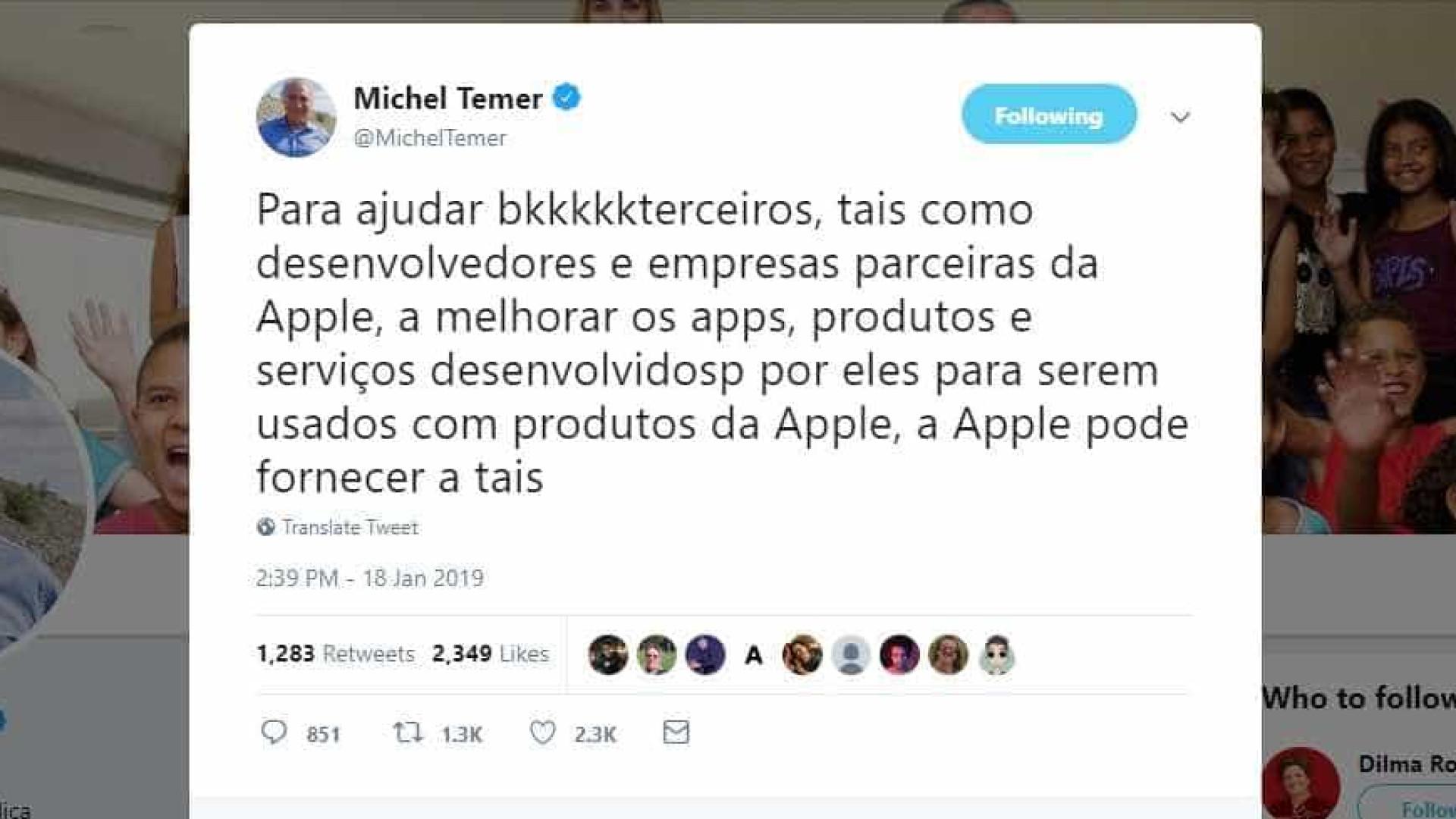 Temer cita a Apple três vezes em mensagem incompreensível no Twitter