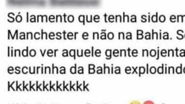 'Lamento que tenha sido em Manchester e não na Bahia', diz internauta