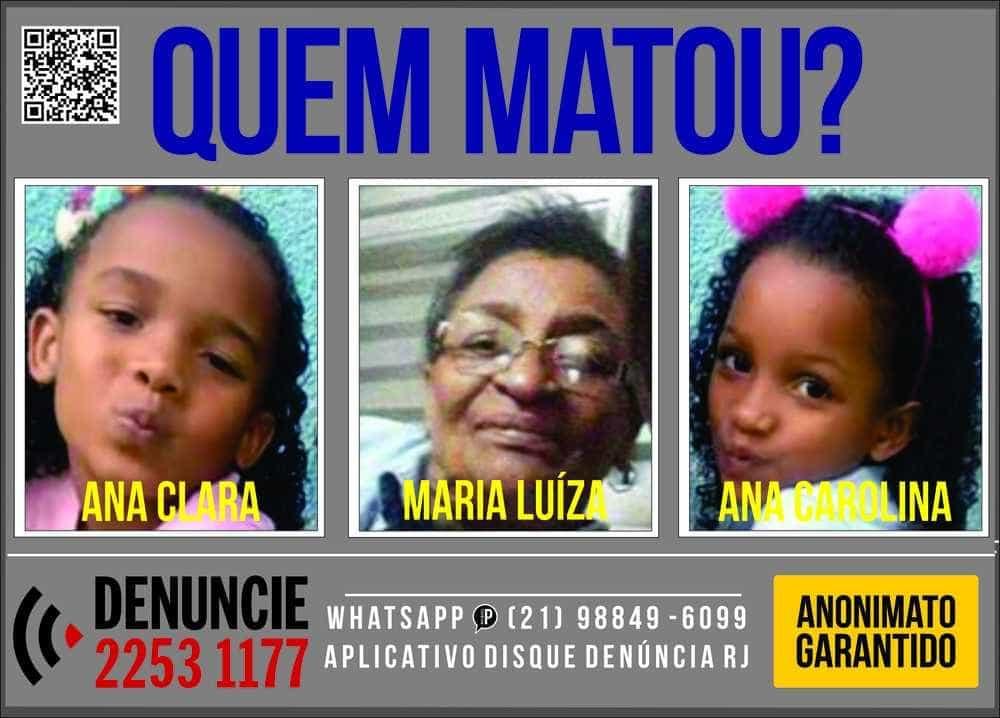 Cartaz quer encontrar assassino de avó e netas na Cidade de Deus